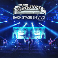 Conjunto Primavera - Back Stage En Vivo, Vol. 1