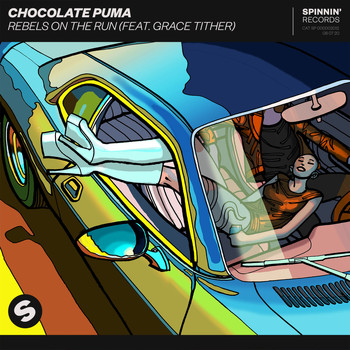Chocolate Puma - Rebels On The Run (feat. Grace Tither)