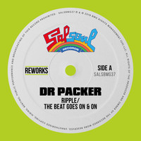 Ripple - The Beat Goes On & On (Dr Packer Rework)