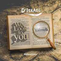 D'israel - We Look to You