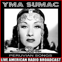Yma Sumac - Peruvian Songs Vol. 1