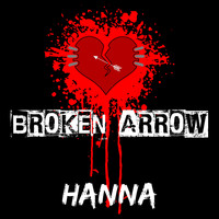 Hanna - Broken Arrow