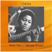 Odetta - Santy Anno / Alabama Bound (All Tracks Remastered)
