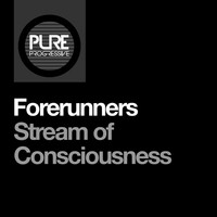 Forerunners - Stream of Consciousness