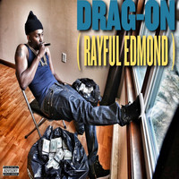 Drag-On - Rayful Edmond (Explicit)