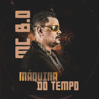 Mc B.O - Máquina do Tempo