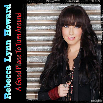 Rebecca Lynn Howard - A Good Place to Turn Around