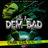 Sikka Rymes - Dem Nuh Bad (Explicit)