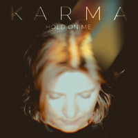 Karma - Hold on Me