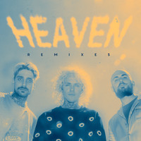 Cheat Codes - Heaven (Remixes)