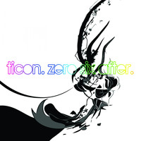 Ticon - Zero Six After
