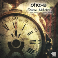 Phaxe - Historia / Disturbed (Remixes)