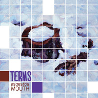 Terms - Asbestos Mouth