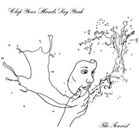 Clap Your Hands Say Yeah - The Tourist (Explicit)