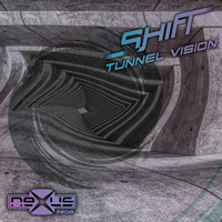 Shift - Tunnel Vision