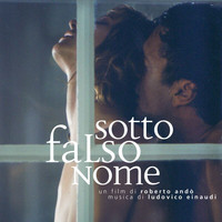 Ludovico Einaudi - Sotto Falso Nome (Original Motion Picture Soundtrack)