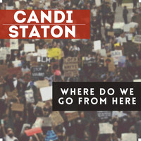 Candi Staton - Where Do We Go From Here?