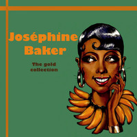 Joséphine Baker - Joséphine baker the gold collection