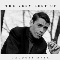 Jacques Brel - The Very Best of Jacques Brel