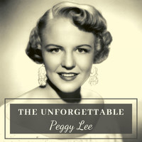 Peggy Lee - The Unforgettable Peggy Lee