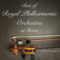 Royal Philharmonic Orchestra - Best of Royal Philharmonic Orchestra at Home