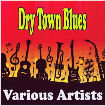 Various Artists - Dry Town Blues