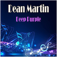 Dean Martin - Deep Purple