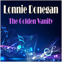 Lonnie Donegan - The Golden Vanity