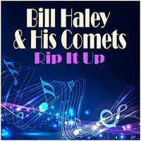 Bill Haley & His Comets - Rip It Up