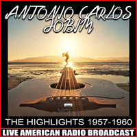 Antonio Carlos Jobim - The Highlights 1957-1960
