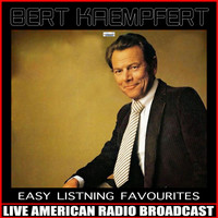 Bert Kaempfert - Easy Listening Favourites