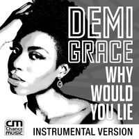 Demi Grace - Why Would You Lie (Instrumental)