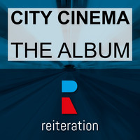 City Cinema - The Album