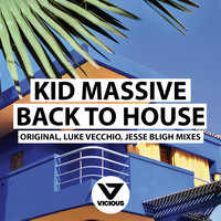 Kid Massive - Back To House