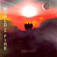 Daughtry - World On Fire