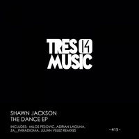 Shawn Jackson - THE DANCE