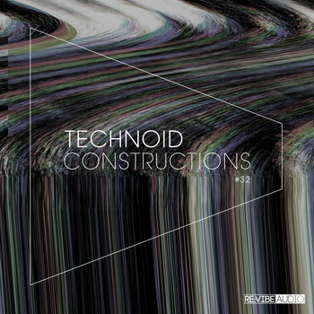 Various Artists - Technoid Constructions #32 (Explicit)
