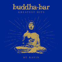 Buddha Bar / - Buddha Bar Greatest Hits (by Ravin)