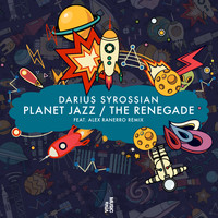Darius Syrossian - Planet Jazz / The Renegade