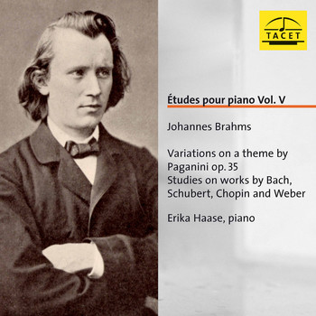Erika Haase - Brahms: Etudes for Piano, Vol. 5