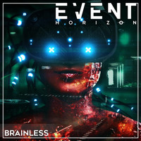 Event Horizon - Brainless