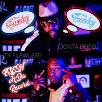 Donta Deisel - Fresh on da Record (feat. Ty Flawless)