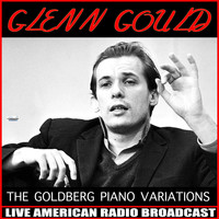 Glenn Gould - The Goldberg Piano Variations
