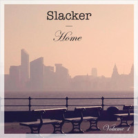 Slacker - Home, Vol. 1