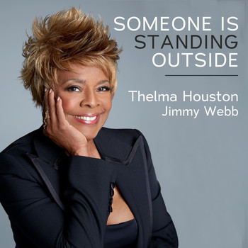 Thelma Houston - Someone Is Standing Outside (feat. Jimmy Webb)