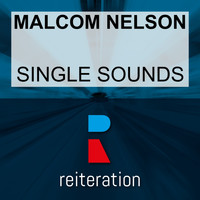 Malcom Nelson - Single Sounds