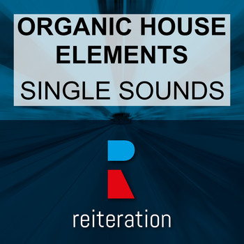 Organic House Elements - Single Sounds
