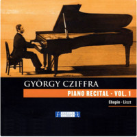 Gyorgy Cziffra - Piano Recital Vol. 1 (Live Ver)