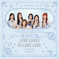 Favorite - The 2nd MINI ALBUM 'Love Loves To Love Love'