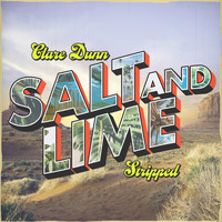 Clare Dunn - Salt and Lime (Stripped)
